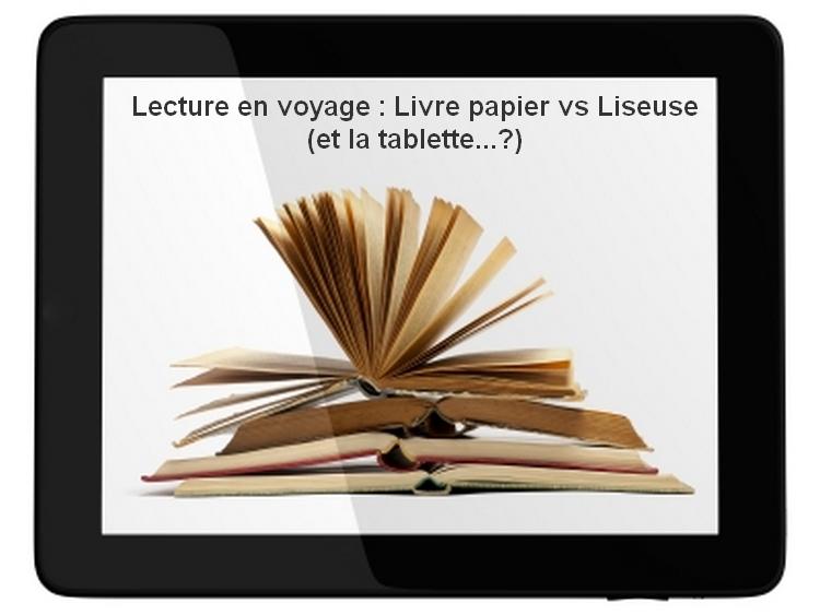 La lecture en voyage : la liseuse ou le livre de poche?